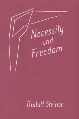 Necessity and Freedom: (cw 166)