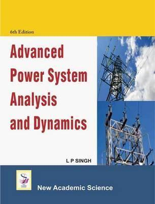 Advanced Power System Analysis and Design