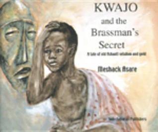 Kwajo and the Brassman's Secret