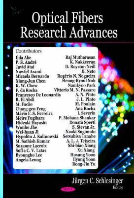 Optical Fibers Research Advances. Jrgen C. Schlesinger, Editor