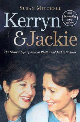 Kerryn & Jackie: The Shared Life of Kerryn Phelps and Jackie Stricker