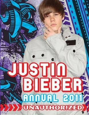 Justin Bieber Unauthorized Annual 2011