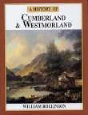 A History of Cumberland and Westmoreland (Economic and Social Research Institute General Research) (Economic and Social Research Institute General Research Seri)