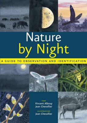 Nature By Night: A Guide To Observation And Identification