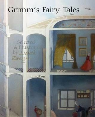 Grimm's Fairy Tales. Written by the Brothers Grimm