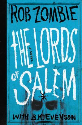 The Lords of Salem by Rob Zombie