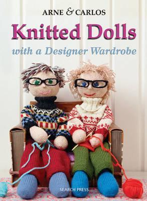Knitted Dolls. Arne Nerjordet, Carlos Zachrison