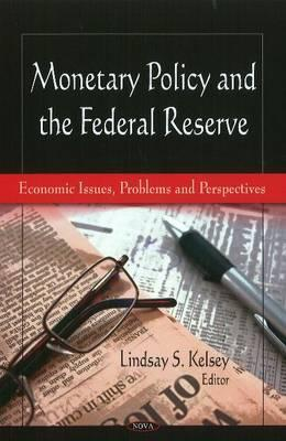 Monetary Policy & the Federal Reserve