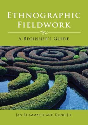 Ethnographic Fieldwork: A Beginner's Guide