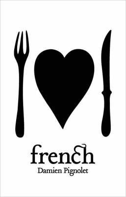 French by Damien Pignolet