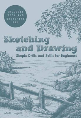 Sketching and Drawing: Simple Drills & Skills