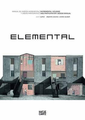 Elemental: Incremental Housing and Participatory Design Manual