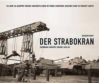 Der Strabokran German Gantry Crane 1942 por Volker Ruff