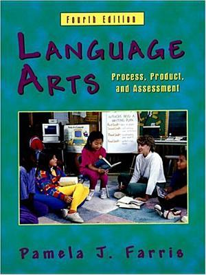 Language Arts: Process, Product and Assessment