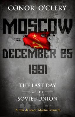 Moscow, December 25, 1991: The Last Day Of The Sov...