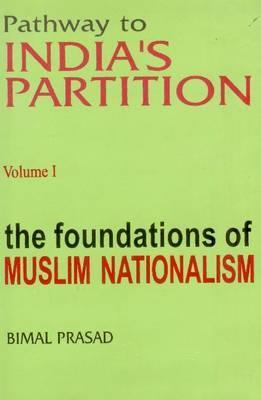 pathway-to-india-s-partition-the-foundation-of-muslim-nationalism
