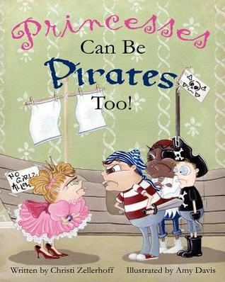 Princesses Can Be Pirates Too