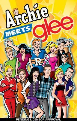Archie Meets Glee(Archie & Friends All-Stars 18)
