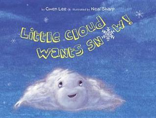 Little Cloud Wants Snow