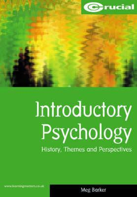 Introductory Psychology: History, Themes, and Perspectives