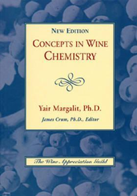 Concepts in Wine Chemistry. Yair Margalit