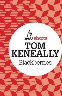 Blackberries: Allen & Unwin Shorts