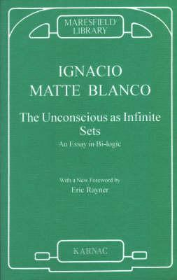 Image result for Ignacio Matte Blanco, The Unconscious as Infinite Sets: