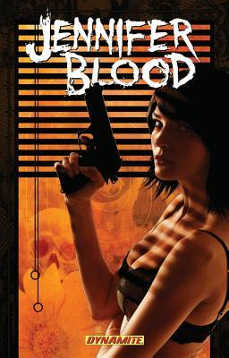 Jennifer Blood, Volume Three: Neither Tarnished Nor Afraid