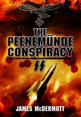 The Peenemunde Conspiracy
