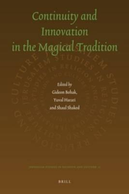 Continuity and Innovation in the Magical Tradition