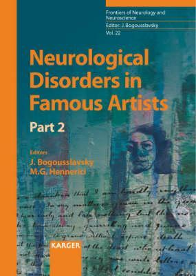 Neurological Disorders in Famous Artists- Part 2