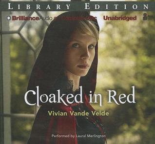 Ebook Cloaked in Red by Vivian Vande Velde DOC!