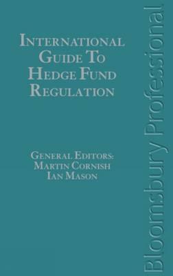 International Guide to Hedge Fund Regulation