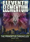 Eleventh Elementum by J.L. Bond