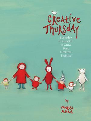 Creative Thursday: Everyday inspiration to grow your creative practice