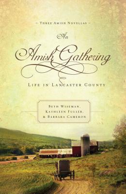 An Amish Gathering by Beth Wiseman