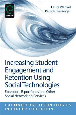 increasing-student-engagement-and-retention-using-social-technologies-facebook-e-portfolios-and-other-social-networking-services