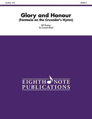 Glory and Honour: Fantasia on the Crusader's Hymn, Conductor Score & Parts