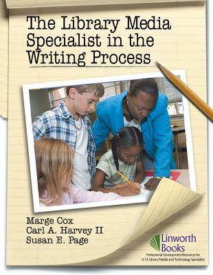 The Library Media Specialist in the Writing Process