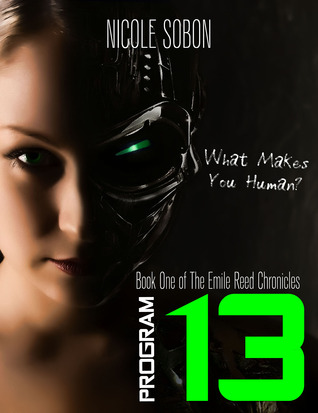 Program 13 (The Emile Reed Chronicles, #1)
