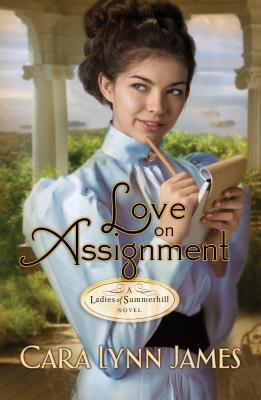 Ebook Love on Assignment by Cara Lynn James read!