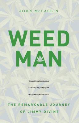 weed-man-the-remarkable-journey-of-jimmy-divine