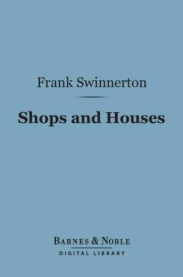 Shops and Houses (Barnes & Noble Digital Library)