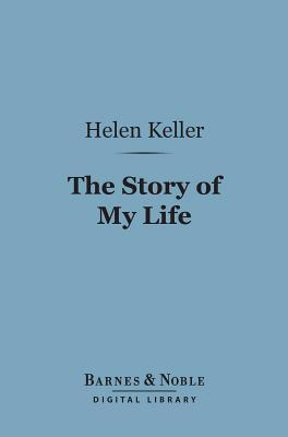 The Story of My Life (Barnes & Noble Digital Library)