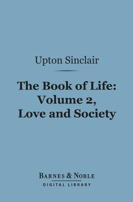 The Book of Life, Vol 2: Love and Society