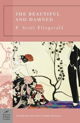 The Beautiful and Damned by F. Scott Fitzgerald