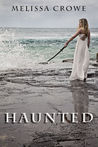 Haunted by Melissa Crowe