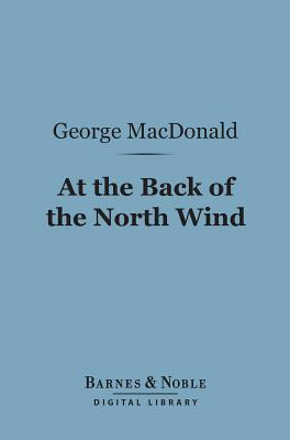 At the Back of the North Wind (Barnes & Noble Digital Library)