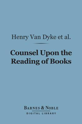 Counsel Upon the Reading of Books (Barnes & Noble Digital Library)