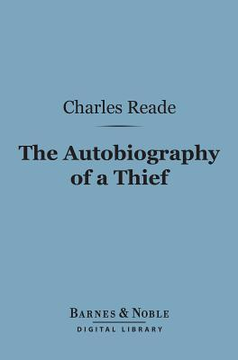 The Autobiography of a Thief And Other Histories